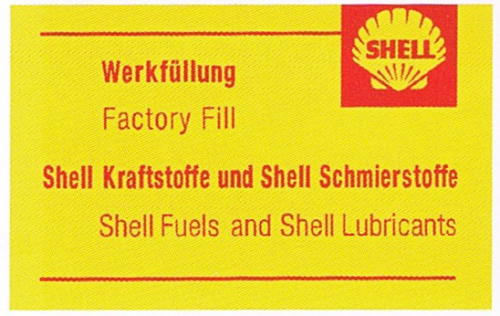 Porsche Shell Factory Fill Lubricants and Fuel