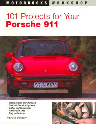101 Projects for Your Porsche 911 Book 1965-89